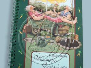 Mummojen puutarhassa, kasvukauden kalenteri - Inge Löök